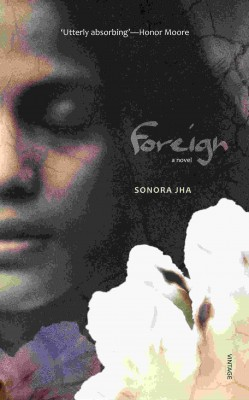 Katya's face and a cotton flower on the cover of Jha's book Foreign. (Photo Courtesy Sonora Jha)