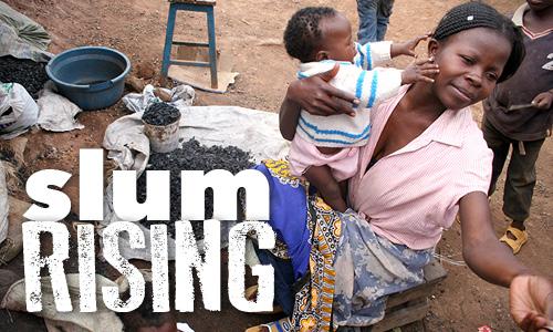 Indepth_SlumRising