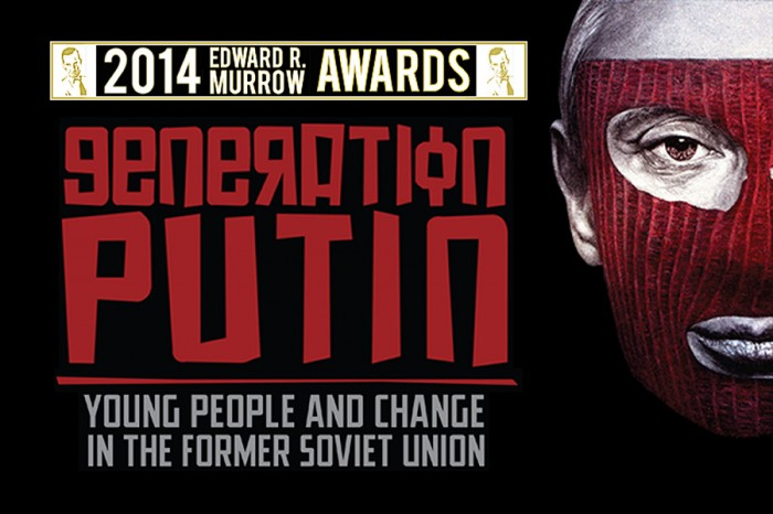The Seattle Globalist's Generation Putin radio special wins Edward R. Murrow Award