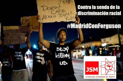 (Photo from Juventudes Socialistas de Madrid / #MadridConFerguson campaign)
