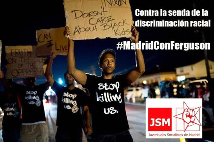 (Photo from Juventudes Socialistas de Madrid / #MadridConFerguson campaign)