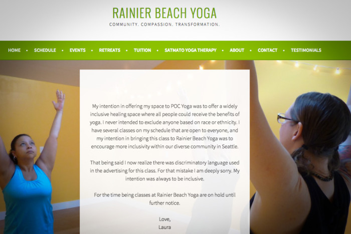 "A screenshot of Rainier Beach Yoga's website on Monday. ""My intention was always to be inclusive,"" the owner wrote. (Screenshot of Rainier Beach Yoga.)"