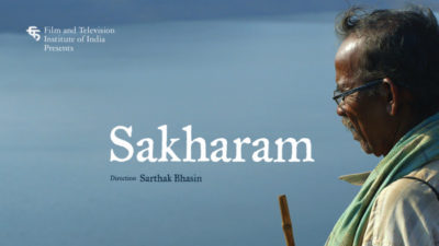 Sakharam is playing at the 2016 Tasveer Seattle South Asian Film Festival.