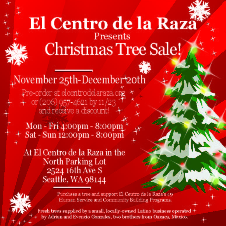 el centro de la raza located in beacon hill is selling christmas trees this holiday season from november 25th through december 20th as part of a creative - Sales On Christmas Trees