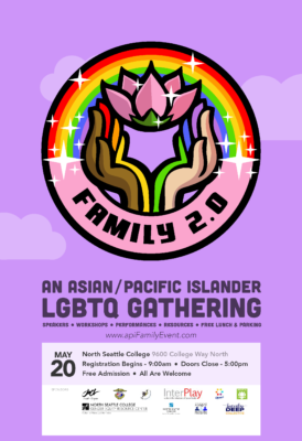 Free Conference Welcomes Lgbtqia Asian Pacific Islanders And Allies Seattle Japanese American Citizens League Presents Family 2 0 An Api Lgbtq Gathering